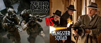 Zero Dark Thirty vs Gangster Squad