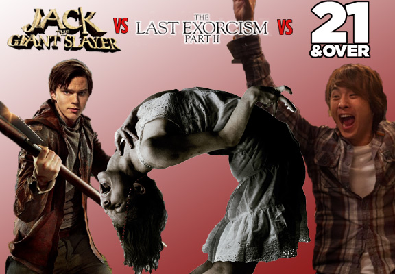 Jack the Giant Slayer vs The Last Exorcism 2 vs 21 & Over