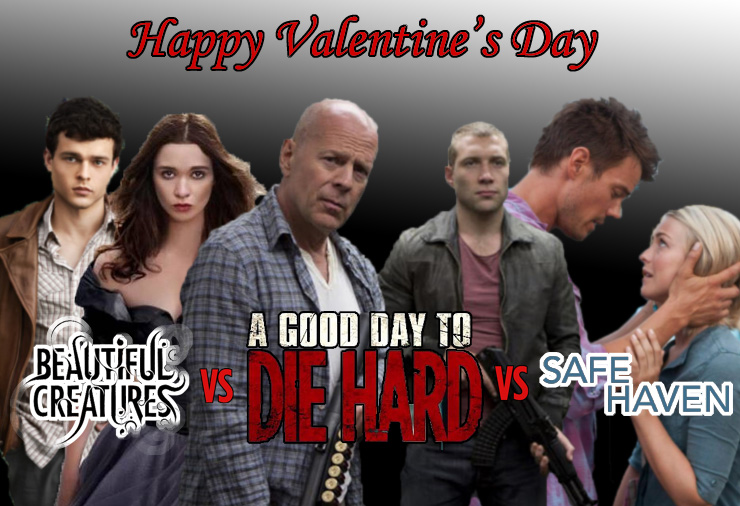 Beautiful Creatures vs A Good Day to Die Hard vs Safe Haven