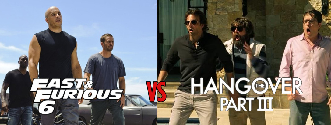 Fast & Furious 6 vs. The Hangover 3