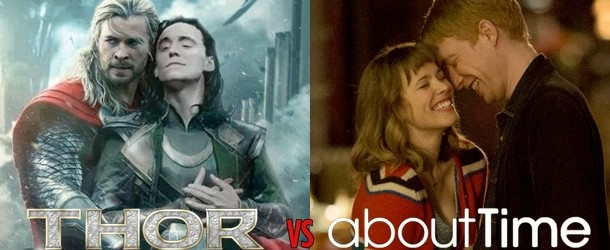 Thor: The Dark World vs About Time