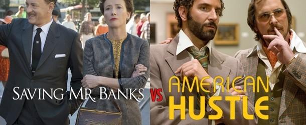 Saving Mr. Banks vs American Hustle