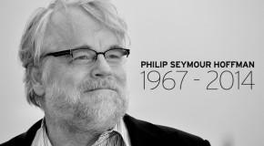 Philip Seymour Hoffman: In Memoriam