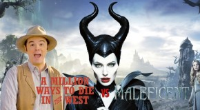 A Million Ways to Die in the West vs Maleficent