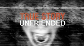 True Story vs Unfriended